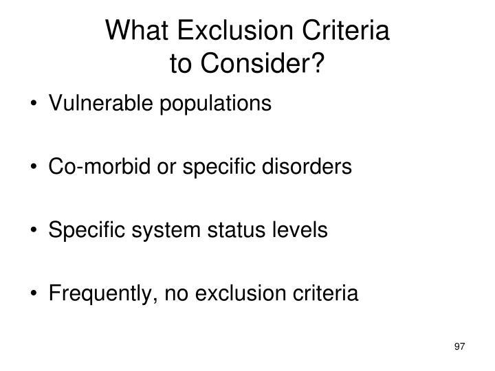 What Exclusion Criteria