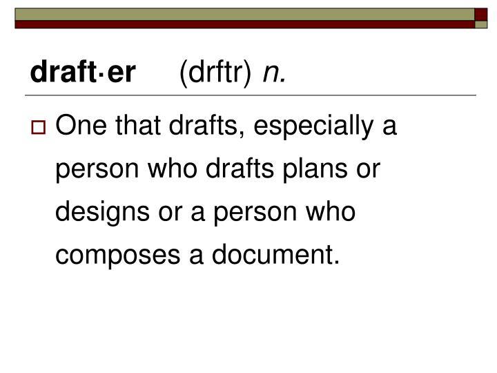 draft·er