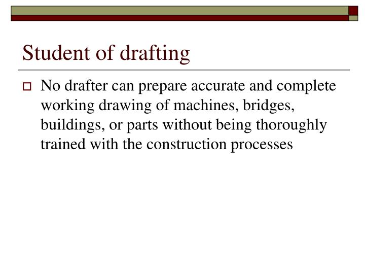 Student of drafting