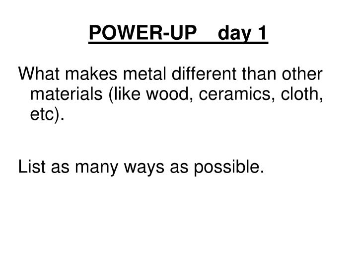 power up day 1