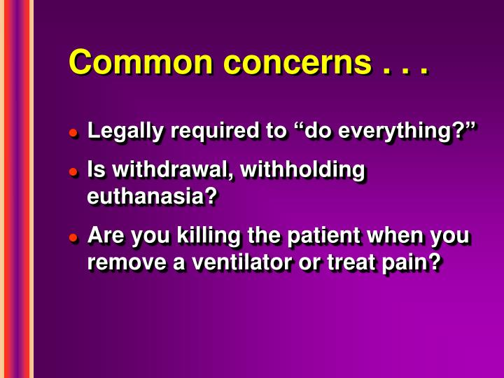 Common concerns . . .