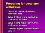 preparing for ventilator withdrawal