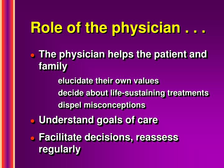 Role of the physician . . .