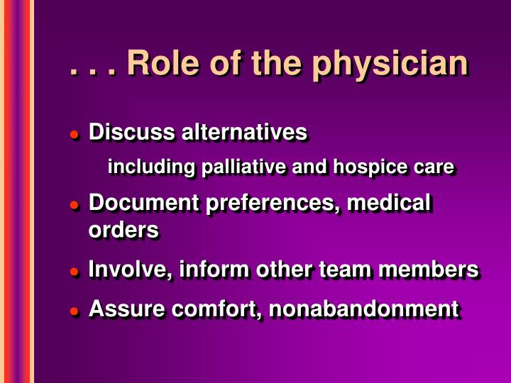 . . . Role of the physician