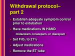 withdrawal protocol part 2