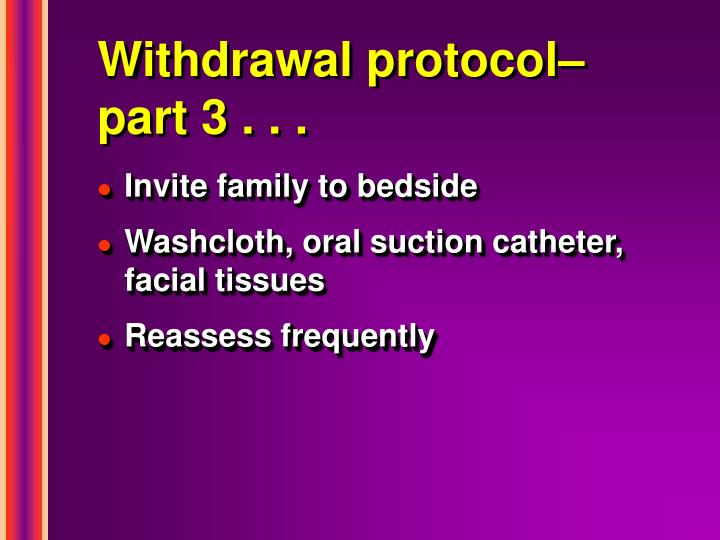 Withdrawal protocol–