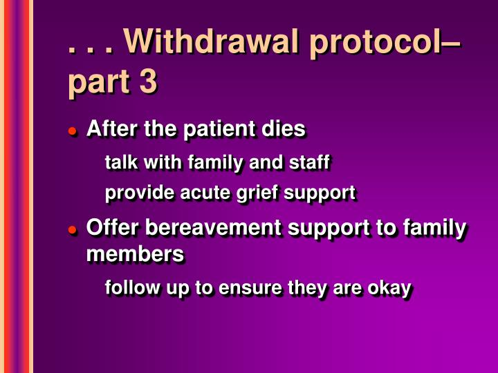 . . . Withdrawal protocol–