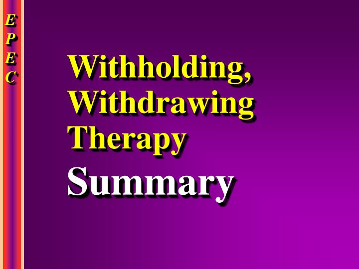 Withholding, Withdrawing Therapy