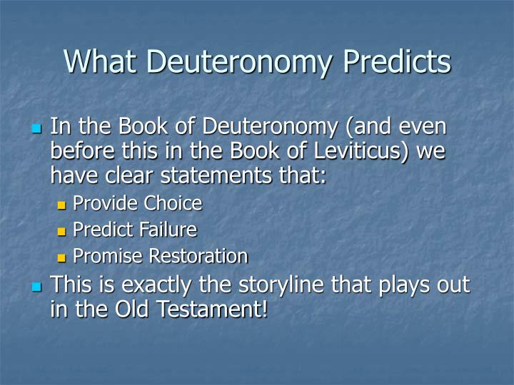 What Deuteronomy Predicts