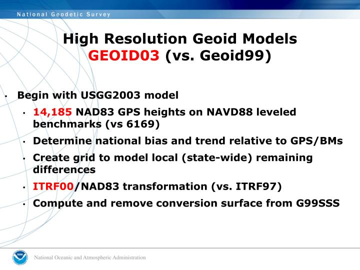 High Resolution Geoid Models