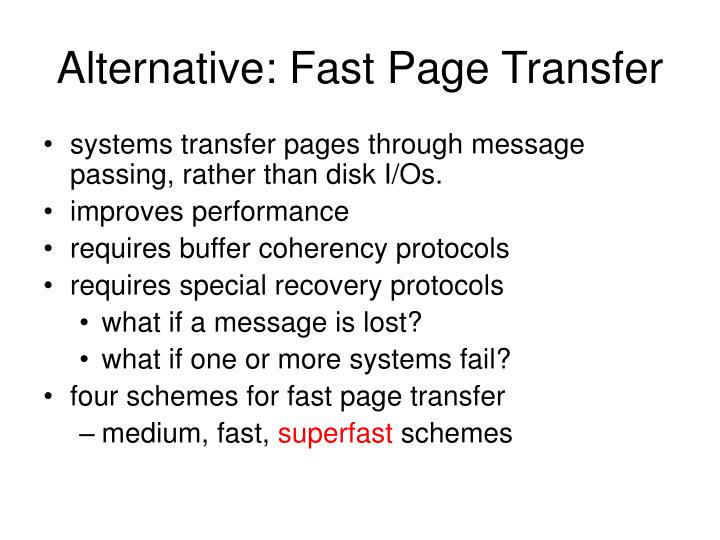 Alternative: Fast Page Transfer