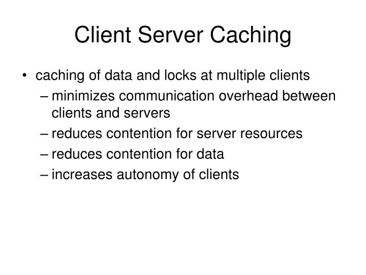 Client Server Caching
