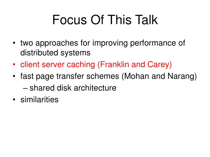 Focus of this talk
