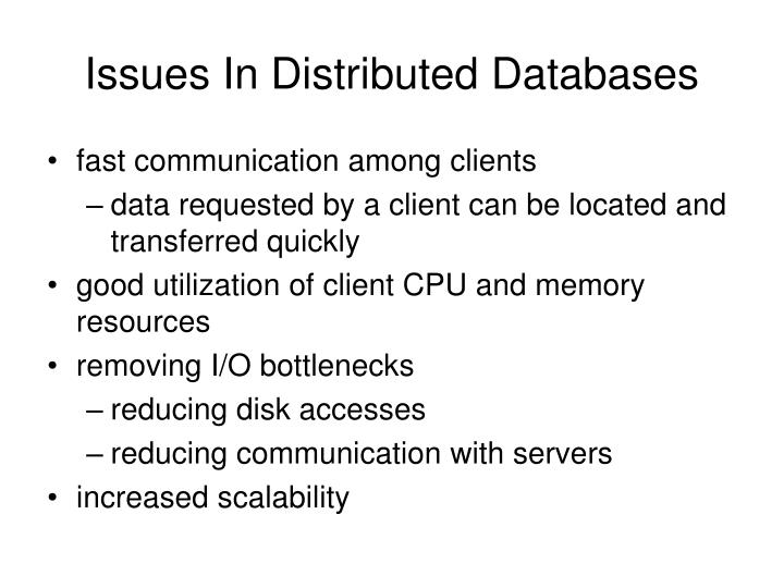 Issues in distributed databases