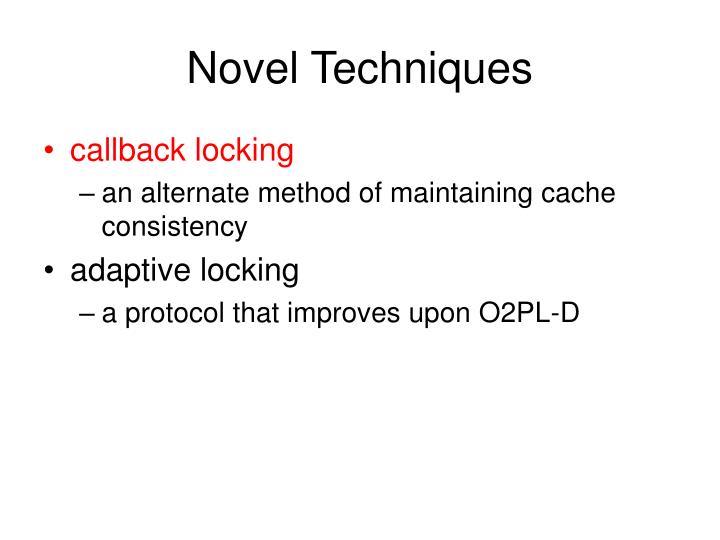 Novel Techniques