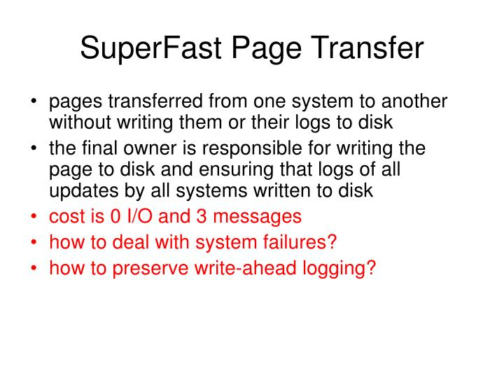 SuperFast Page Transfer