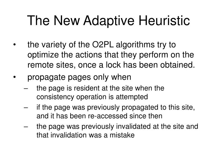 The New Adaptive Heuristic