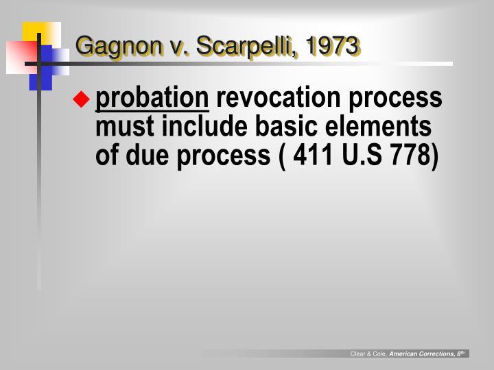 Gagnon v. Scarpelli, 1973