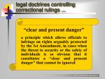 legal doctrines controlling correctional rulings2