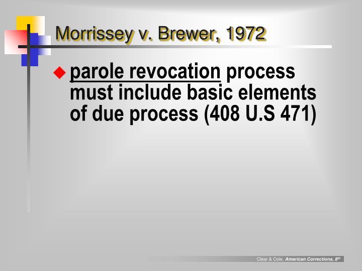 Morrissey v. Brewer, 1972