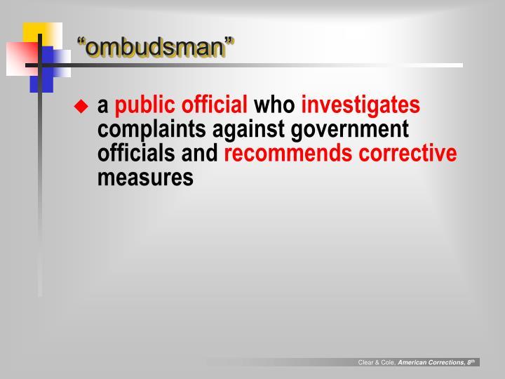 """ombudsman"""