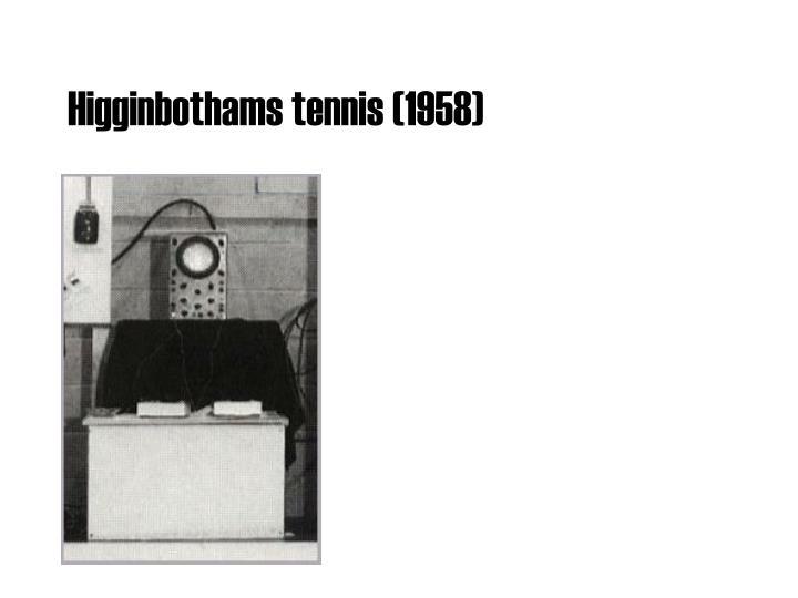 Higginbothams tennis (1958)