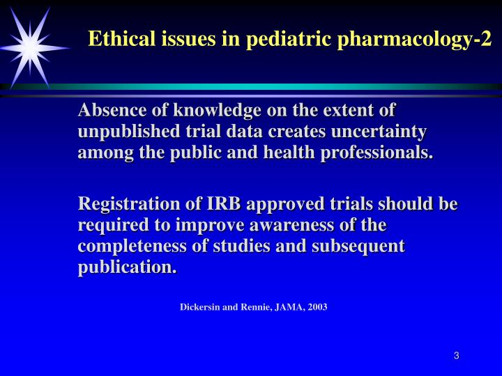 Ethical issues in pediatric pharmacology 2