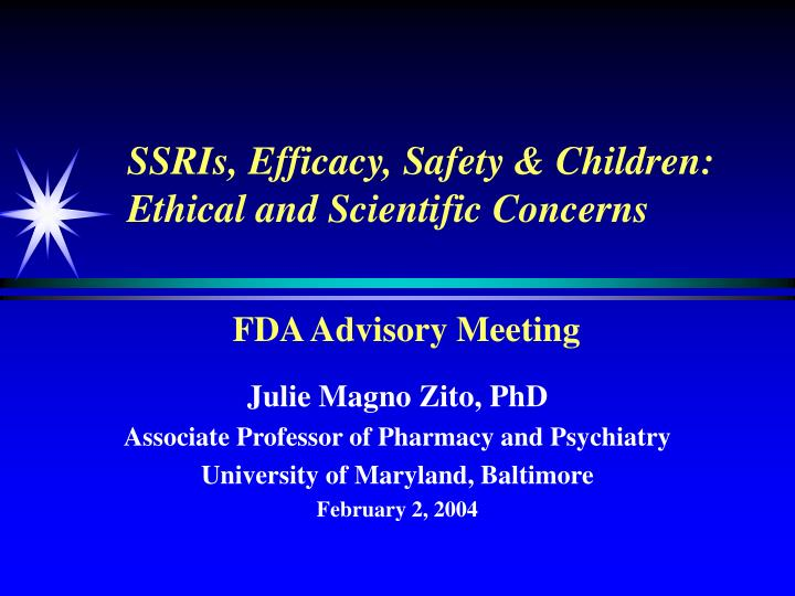 Ssris efficacy safety children ethical and scientific concerns