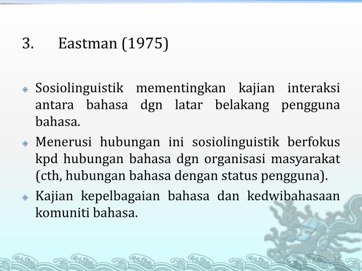 3.Eastman (1975)