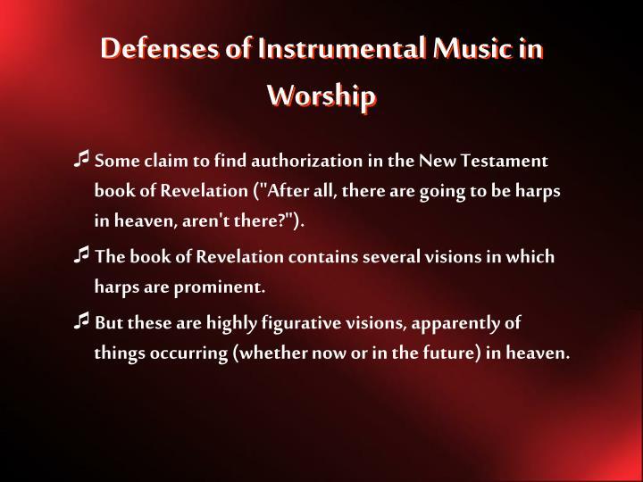 Defenses of Instrumental Music in Worship