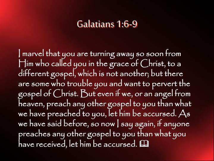 Galatians 1:6-9