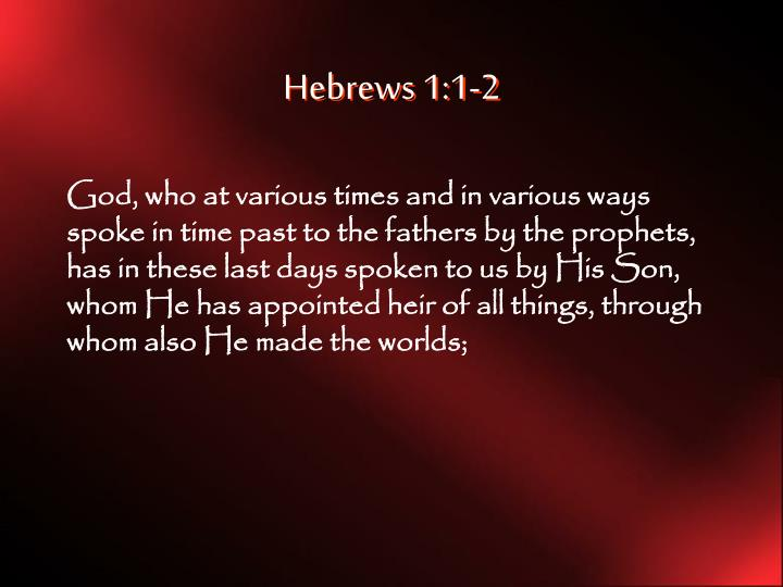 Hebrews 1:1-2