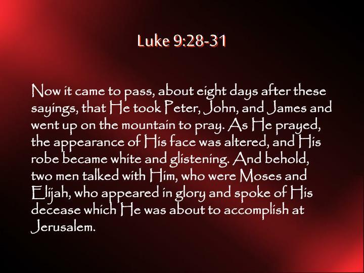Luke 9:28-31
