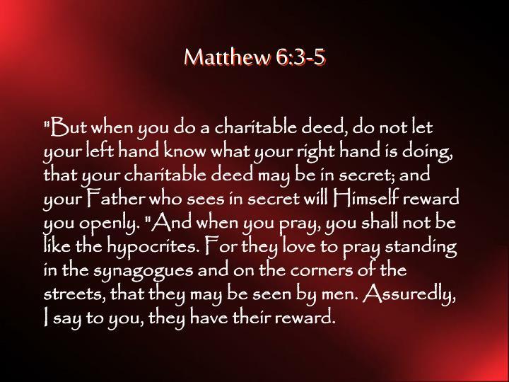 Matthew 6:3-5