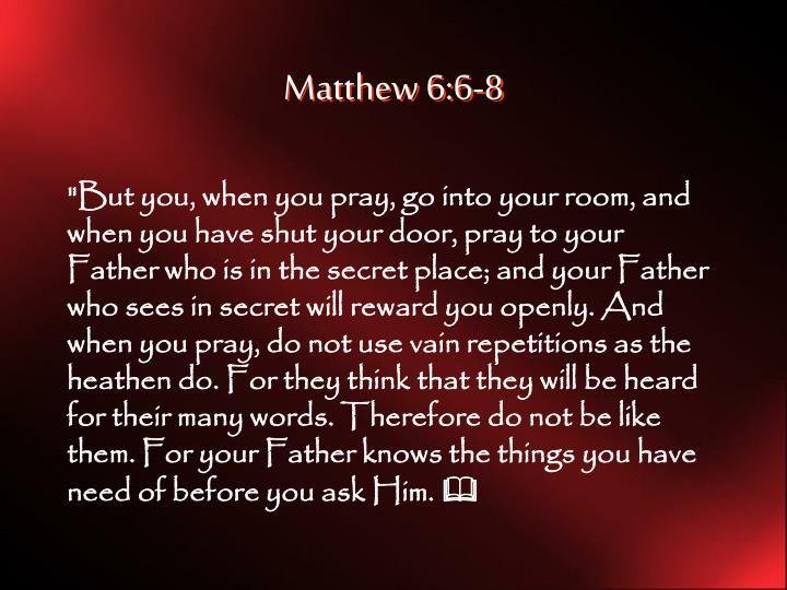 Matthew 6:6-8