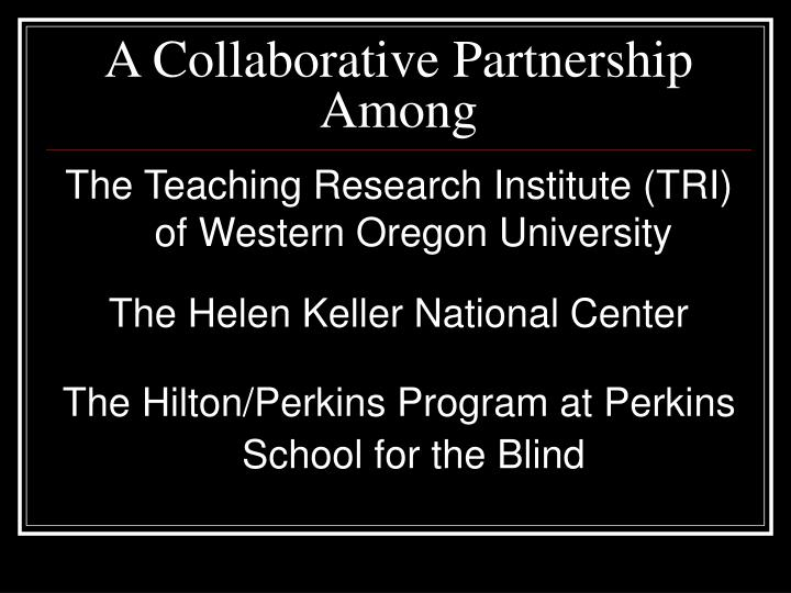 Collaborative Teaching Research ~ Ppt national consortium on deaf blindness powerpoint