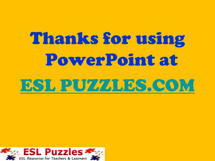Thanks for using PowerPoint at
