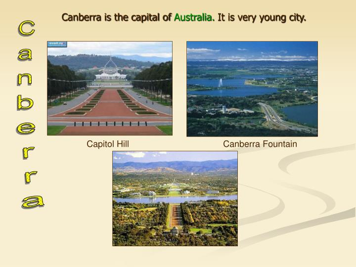Canberra is the capital of