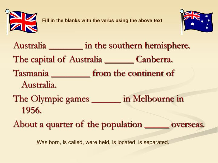 Fill in the blanks with the verbs using the above text