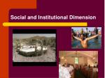 social and institutional dimension