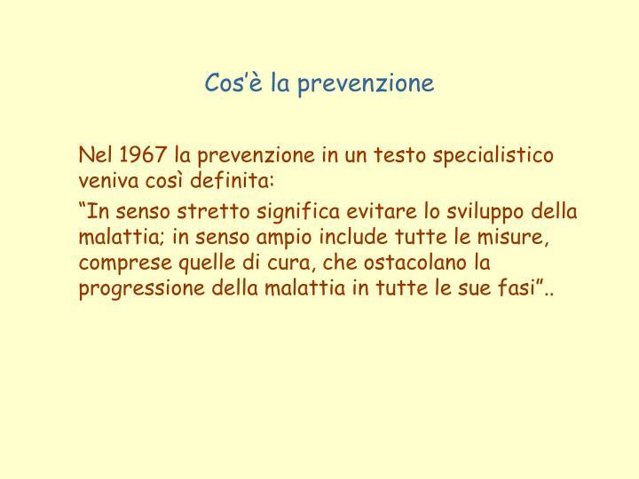 Cos'è la prevenzione
