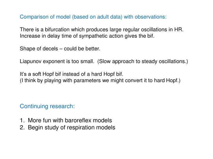 Comparison of model (based on adult data) with observations: