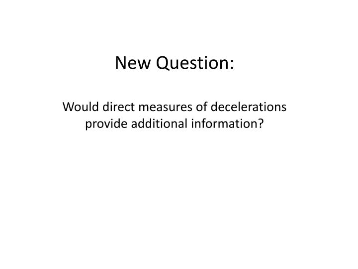 New Question: