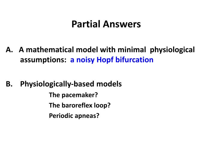 Partial Answers