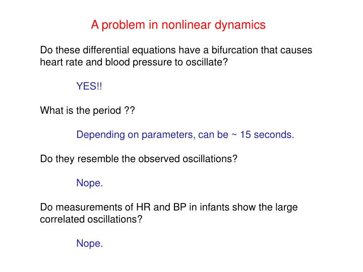 A problem in nonlinear dynamics