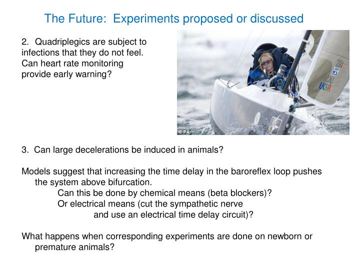 The Future:  Experiments proposed or discussed