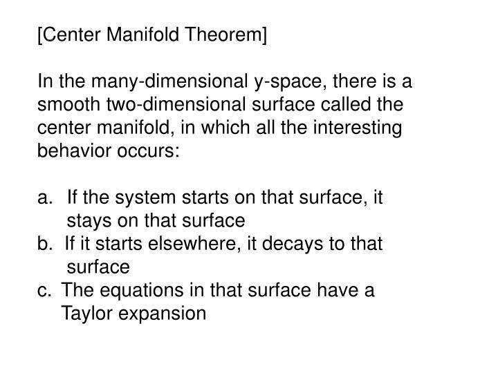 [Center Manifold Theorem]