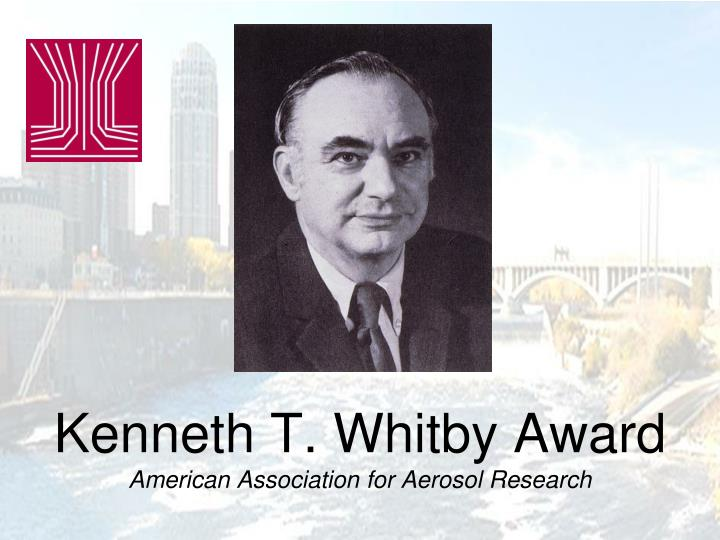 Kenneth t whitby award american association for aerosol research