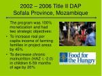 2002 2006 title ii dap sofala province mozambique1