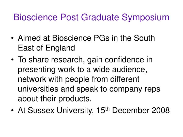 Bioscience Post Graduate Symposium